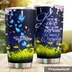 Personalized Magic Butterfly Cherry Blossom Those We Love Don't Go Away Stainless Steel Tumbler Perfect Gifts For Butterfly Lover Tumbler Cups For Coffee/Tea, Great Customized Gifts For Birthday Christmas Thanksgiving