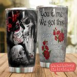 Personalized Skull Couple You And Me We Got This Stainless Steel Tumbler Perfect Gifts For Skull Lover Tumbler Cups For Coffee/Tea, Great Customized Gifts For Birthday Christmas Thanksgiving Wedding Valentine's Day