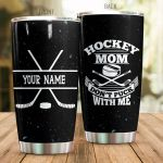 Personalized Ice Hockey Mom Don't Fuck With Me Stainless Steel Tumbler Perfect Gifts For Hockey Lover Tumbler Cups For Coffee/Tea, Great Customized Gifts For Birthday Christmas Thanksgiving Mother's Day