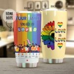 Personalized LGBT Love is Love Stainless Steel Tumbler Perfect Gifts For LGBT Lover Tumbler Cups For Coffee/Tea, Great Customized Gifts For Birthday Christmas Thanksgiving