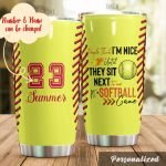 Personalized Softball People Think I'm Nice Stainless Steel Tumbler Tumbler Cups For Coffee/Tea Great Customized Gifts For Birthday Christmas Thanksgiving Perfect Gifts For Softball Lovers