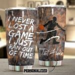 Personalized Basketball Player I Never Lost A Game Stainless Steel Tumbler Perfect Gifts For Basketball Lover Tumbler Cups For Coffee/Tea, Great Customized Gifts For Birthday Christmas Thanksgiving