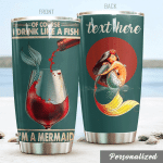 Personalized Mermaid Wine I Drink Like A Fish Stainless Steel Tumbler Perfect Gifts For Mermaid Lover Tumbler Cups For Coffee/Tea, Great Customized Gifts For Birthday Christmas Thanksgiving