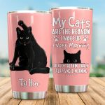 Personalized My Cats Are The Reason I Wake Up Every Morning Pink Stainless Steel Tumbler Perfect Gifts For Black Cat Lover Tumbler Cups For Coffee/Tea, Great Customized Gifts For Birthday Christmas Thanksgiving