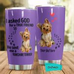Personalized Yorkie Dog I Asked God For A True Friend Stainless Steel Tumbler Perfect Gifts For Yorshire Terrier Dog Lover Tumbler Cups For Coffee/Tea, Great Customized Gifts For Birthday Christmas Thanksgiving
