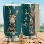 Personalized Donkey Hello Sweet Cheeks Stainless Steel Tumbler Perfect Gifts For Farmer Tumbler Cups For Coffee/Tea, Great Customized Gifts For Birthday Christmas Thanksgiving