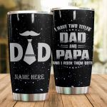Personalized Family I Have Two Titles Dad And Papa Stainless Steel Tumbler Perfect Gifts For Family Lover Tumbler Cups For Coffee/Tea, Great Customized Gifts For Birthday Christmas Thanksgiving Father's Day