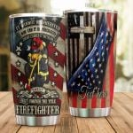 Personalized Firefighter I Own It Forever Stainless Steel Tumbler Perfect Gifts For Firefighter Tumbler Cups For Coffee/Tea, Great Customized Gifts For Birthday Christmas Thanksgiving