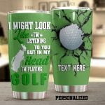 Personalized Golf In My Head I'm Playing Golf Stainless Steel Tumbler Perfect Gifts For Golf Lover Tumbler Cups For Coffee/Tea, Great Customized Gifts For Birthday Christmas Thanksgiving