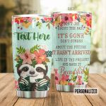 Personalized Sloth Wearing Floral Wreath Don't Cry About The Past Stainless Steel Tumbler Perfect Gifts For Sloth Lover Tumbler Cups For Coffee/Tea, Great Customized Gifts For Birthday Christmas Thanksgiving