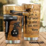 Personalized Hairstylist Life Is Too Short Stainless Steel Tumbler Tumbler Cups For Coffee/Tea Meaningful Customized Gifts For Birthday Christmas Thanksgiving Awesome Gifts For Hair Stylist