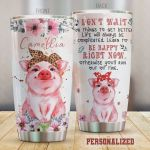 Personalized Pig Life Will Always Be Complicated Learn To Be Happy Right Now Stainless Steel Tumbler, Tumbler Cups For Coffee/Tea, Great Customized Gifts For Birthday Christmas Thanksgiving