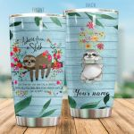 Personalized Sloth Slow Down And Take Your Time Stainless Steel Tumbler Perfect Gifts For Sloth Lover Tumbler Cups For Coffee/Tea, Great Customized Gifts For Birthday Christmas Thanksgiving