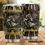 Personalized Camo Fishing Dad Like A Normal Dad Stainless Steel Tumbler Perfect Gifts For Fishing Lover Tumbler Cups For Coffee/Tea, Great Customized Gifts For Birthday Christmas Thanksgiving