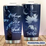 Personalized Dragonfly Accept What Is Stainless Steel Tumbler Tumbler Cups For Coffee/Tea Great Customized Gifts For Birthday Christmas Thanksgiving Awesome Gifts For Dragonfly Lovers