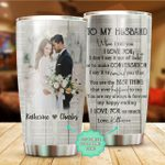 Personalized Wedding Party To My Husband You Are The Best Thing That Happened To Me Stainless Steel Tumbler, Tumbler Cups For Coffee/Tea, Great Customized Gifts For Birthday Christmas Thanksgiving