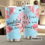 Personalized Traveling It's Time For A New Adventure Stainless Steel Tumbler Perfect Gifts For Traveling Lover Tumbler Cups For Coffee/Tea, Great Customized Gifts For Birthday Christmas Thanksgiving
