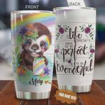 Personalized Sloth Life Doesn't Have To Be Perfect To Be Wonderful Stainless Steel Tumbler, Tumbler Cups For Coffee/Tea, Great Customized Gifts For Birthday Christmas Thanksgiving