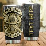 Personalized Awesome Firefighter First In Last Out Stainless Steel Tumbler Perfect Gifts For Firefighter Lover Tumbler Cups For Coffee/Tea, Great Customized Gifts For Birthday Christmas Thanksgiving