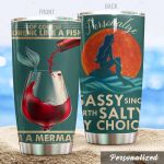 Personalized Mermaid Wine Of Course I Drink Like A Fish Stainless Steel Tumbler Perfect Gifts For Mermaid Lover Tumbler Cups For Coffee/Tea, Great Customized Gifts For Birthday Christmas Thanksgiving