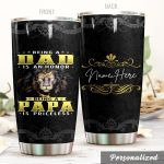 Personalized Lion Being A Dad Is An Honor Stainless Steel Tumbler Perfect Gifts For Lion Lover Tumbler Cups For Coffee/Tea, Great Customized Gifts For Birthday Christmas Thanksgiving Father's Day