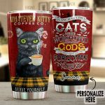 Personalized In Ancient Times Cats Were Workshipped As God They Have Not Forgotten This Stainless Steel Tumbler, Tumbler Cups For Coffee/Tea, Great Customized Gifts For Birthday Christmas Thanksgiving