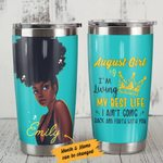 Personalized Black Girl I'm Living Best Life I Ain't Going Back And Forth With You Stainless Steel Tumbler, Tumbler Cups For Coffee/Tea, Great Customized Gifts For Birthday Christmas Thanksgiving
