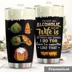 Personalized Beer I'm Not An Alcoholic But My Wife Is Stainless Steel Tumbler Perfect Gifts For Beer Lover Tumbler Cups For Coffee/Tea, Great Customized Gifts For Birthday Christmas Thanksgiving Wedding Valentine's Day