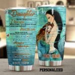 Personalized Mermaid Princess To My Daughter From Mom The Beautiful Dreams You Have Stainless Steel Tumbler Perfect Gifts For Mermaid Lover Tumbler Cups For Coffee/Tea, Great Customized Gifts For Birthday Christmas Thanksgiving
