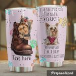 Personalized Yorkshire I'm Telling You I'm Not A Yorkie My Mom Said I'm A Baby And My Mom Is Always Right Stainless Steel Tumbler, Tumbler Cups For Coffee/Tea, Great Customized Gifts For Birthday Christmas Thanksgiving