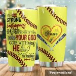Personalized Softball Be Strong And Courageous Stainless Steel Tumbler Tumbler Cups For Coffee/Tea Great Customized Gifts For Birthday Christmas Thanksgiving Perfect Gifts For Softball Lovers
