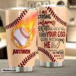 Personalized Baseball Do Not Be Afraid Or Terrified Stainless Steel Tumbler Perfect Gifts For Baseball Lover Tumbler Cups For Coffee/Tea, Great Customized Gifts For Birthday Christmas Thanksgiving