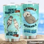 Personalized Otter Love You Like No Otter Stainless Steel Tumbler Perfect Gifts For Otter Lover Tumbler Cups For Coffee/Tea, Great Customized Gifts For Birthday Christmas Thanksgiving