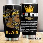Personalized Black Father The Man Who Has Stepped Up To The Challenge Stainless Steel Tumbler Perfect Gifts For Black Family Lover Tumbler Cups For Coffee/Tea, Great Customized Gifts For Birthday Christmas Thanksgiving Father's Day