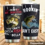 Personalized Fishing You Can't Catch Fish Stainless Steel Tumbler Perfect Gifts For Fishing Lover Tumbler Cups For Coffee/Tea, Great Customized Gifts For Birthday Christmas Thanksgiving