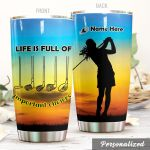 Personalized Golf Girl Life Is Full Of Important Choices Stainless Steel Tumbler Perfect Gifts For Golf Lover Tumbler Cups For Coffee/Tea, Great Customized Gifts For Birthday Christmas Thanksgiving