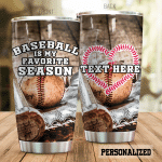 Personalized Baseball Is My Favorite Season Stainless Steel Tumbler Perfect Gifts For Baseball Lover Tumbler Cups For Coffee/Tea, Great Customized Gifts For Birthday Christmas Thanksgiving