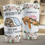Personalized Sloth Flower I Like To Stay In Bed It's Too Peopley Outside Stainless Steel Tumbler, Tumbler Cups For Coffee/Tea, Great Customized Gifts For Birthday Christmas Thanksgiving