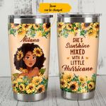 Personalized Black Girl She's Sunshine Mixed With A Little Hurricane Stainless Steel Tumbler, Tumbler Cups For Coffee/Tea, Great Customized Gifts For Birthday Christmas Thanksgiving