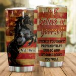 Personalized Horse Just Believe In Yourself Stainless Steel Tumbler Tumbler Cups For Coffee/Tea Perfect Customized Gifts For Birthday Christmas Thanksgiving Awesome Gifts For Horse Lovers