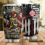 Personalized Proud Firefighter American Flag I Have Earned It With My Blood Stainless Steel Tumbler Perfect Gifts For Firefighter Tumbler Cups For Coffee/Tea, Great Customized Gifts For Birthday Christmas Thanksgiving