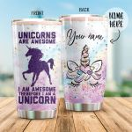 Personalized Unicorn I Am Awesome Stainless Steel Tumbler Perfect Gifts For Unicorn Lover Tumbler Cups For Coffee/Tea, Great Customized Gifts For Birthday Christmas Thanksgiving