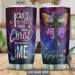 Personalized Butterfly I Can Do All Things Through Christ Who Strengthens Me Stainless Steel Tumbler, Tumbler Cups For Coffee/Tea, Great Customized Gifts For Birthday Christmas Thanksgiving