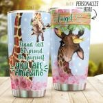 Personalized Giraffe Stand Tall Be Proud Be Yourself You Are Amazing Stainless Steel Tumbler, Tumbler Cups For Coffee/Tea, Great Customized Gifts For Birthday Christmas Thanksgiving