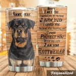 Personalized Rottweiler Dog I Would Protect You With My Life Stainless Steel Tumbler Perfect Gifts For Dog Lover Tumbler Cups For Coffee/Tea, Great Customized Gifts For Birthday Christmas Thanksgiving