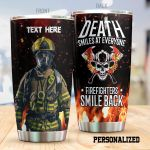 Personalized Firefighter Death Smiles At Everyone Stainless Steel Tumbler Perfect Gifts For Firefighter Tumbler Cups For Coffee/Tea, Great Customized Gifts For Birthday Christmas Thanksgiving