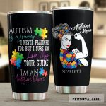 Personalized Autism Is A Journey I Never Planned For Stainless Steel Tumbler Perfect Gifts For Autism Mom Tumbler Cups For Coffee/Tea, Great Customized Gifts For Birthday Christmas Thanksgiving
