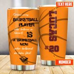 Personalized Basketball Mom Behind Every Basketball Player Stainless Steel Tumbler Perfect Gifts For Basketball Lover Tumbler Cups For Coffee/Tea, Great Customized Gifts For Birthday Christmas Thanksgiving Mother's Day