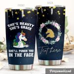 Personalized Unicorn Punch You In The Face Stainless Steel Tumbler Perfect Gifts For Unicorn Lover Tumbler Cups For Coffee/Tea, Great Customized Gifts For Birthday Christmas Thanksgiving