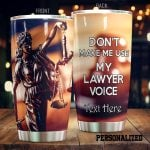 Personalized Attorney Don't Make Me Use My Lawyer Voice Stainless Steel Tumbler Perfect Gifts For Lawyer Tumbler Cups For Coffee/Tea, Great Customized Gifts For Birthday Christmas Thanksgiving